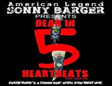 فلم Dead in 5 Heartbeats 2013 مترجم