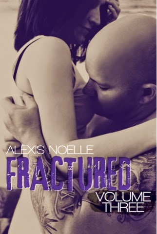 Cover Reveal: Fractured Volume Three by Alexis Noelle