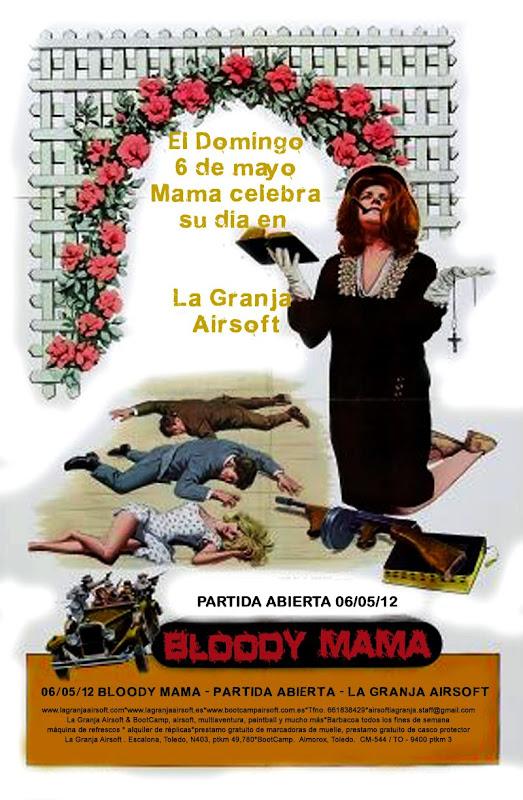 06/05/12 Bloody Mama - Partida abierta - La Granja Airsoft. BloodyMama%2520copia