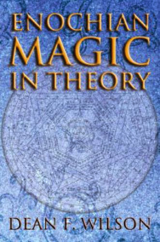 Book Review Enochian Magic In Theory Behutet Magazine