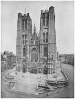 CATHEDRAL OF STE. GUDULE Brussels, Belgium.