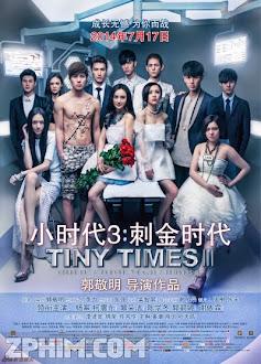 Tiểu Thời Đại 3 - Tiny Times 3 (2014) Poster