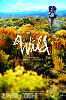 Hoang Dã - Wild (2014) Poster