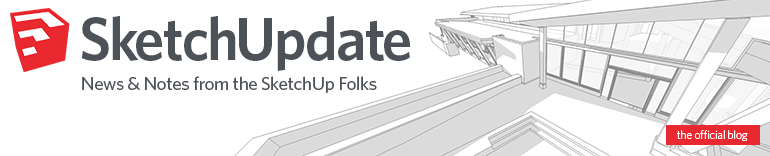 Sketchup Blog - News and Notes from the Sketchup folks