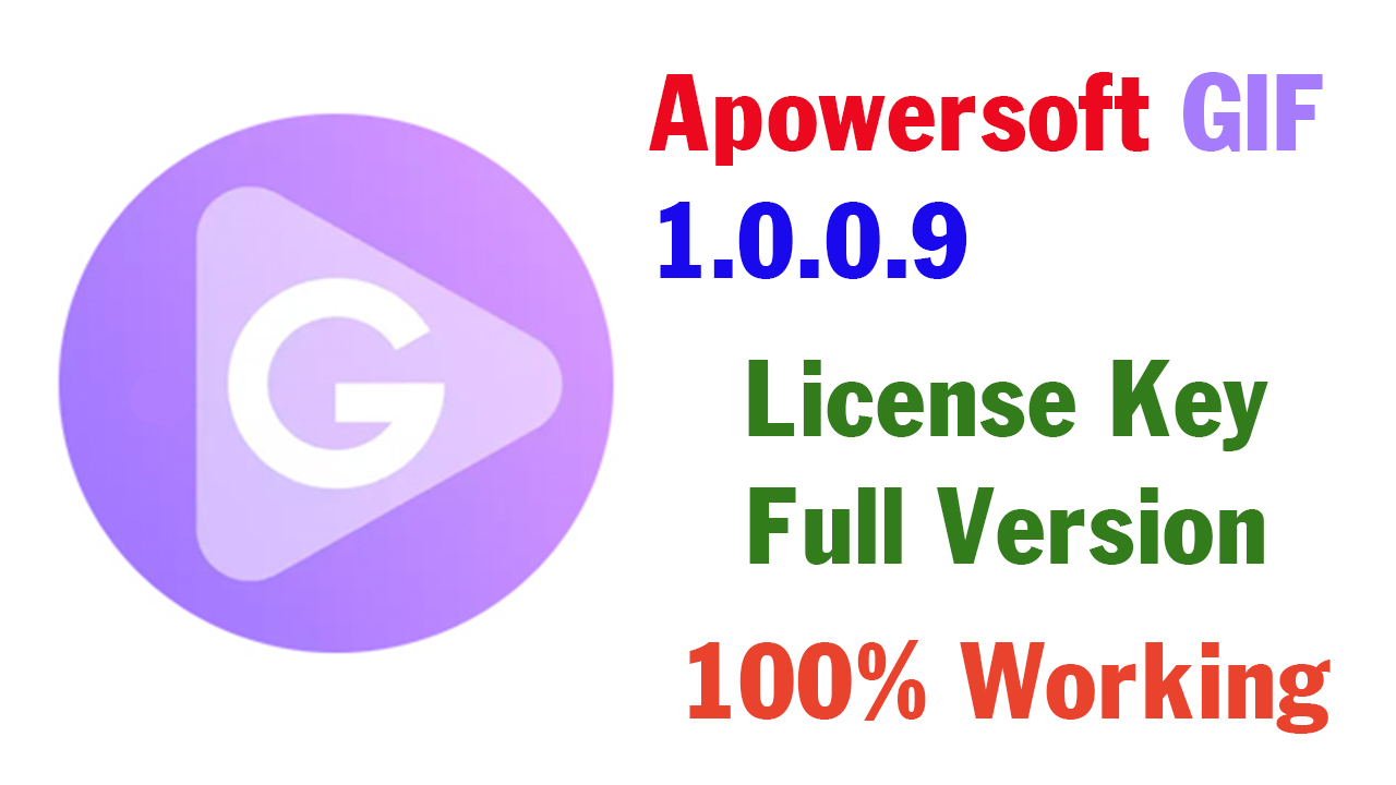 Apowersoft GIF 1.0.0.9 License Key Full Version 2019 - Best Tool To Record Screen To GIF (100% Working)