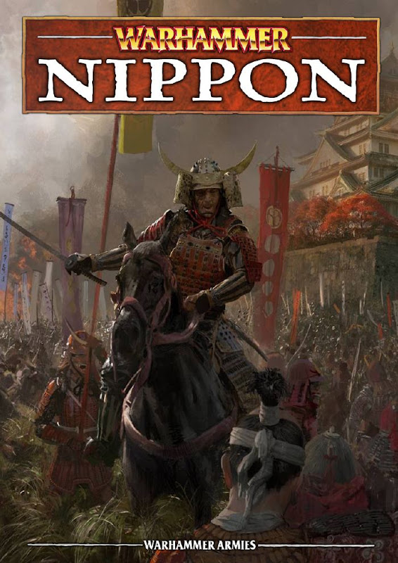 Nippon - a NEW Warhammer Fantasy Battle Army (unofficial)