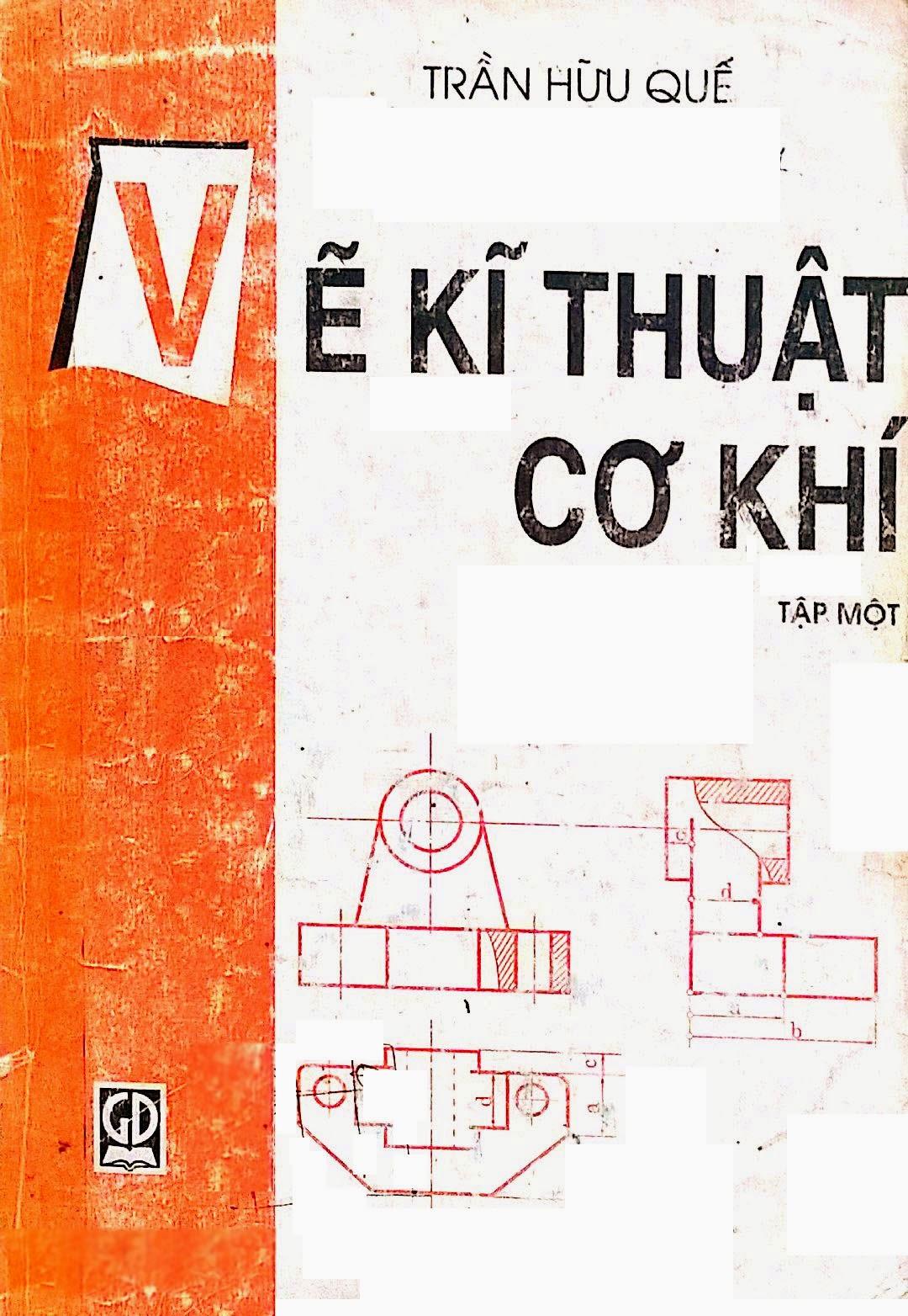vẽ kỹ thuật cơ khí tập 1, vẽ kỹ thuật cơ khí, ve ky thuat co khi, sách kỹ thuật, thư viện sách GMEK, thư viện sách, GMEK, sách cơ khí