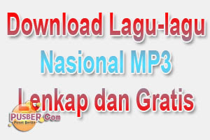 Download Lagu Wajib, Download Lagu-lagu Wajib Nasional MP3