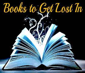Books to Get Lost In