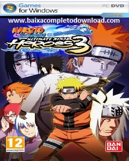 www.baixacompletodownload.com%2B Naruto Shippuden Ultimate Ninja Heroes 3 (PC)