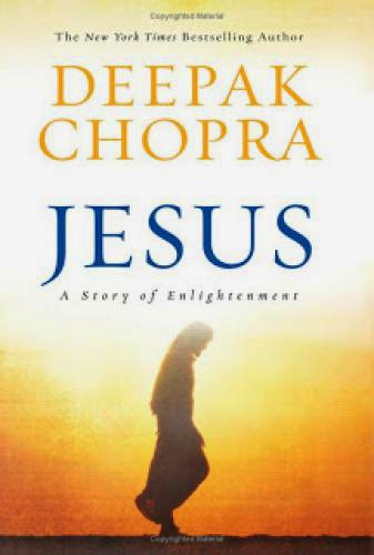 Deepak Chopra Jesus A Story Of Enlightenment