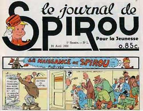 Bruselas Valonia: Primer número de Spirou, en 1938. El personaje evolucionó mucho en los años 70 - 80