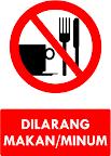 Rambu Dilarang Makan/Minum