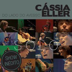 Download – CD Cássia Eller – Do Lado do Avesso