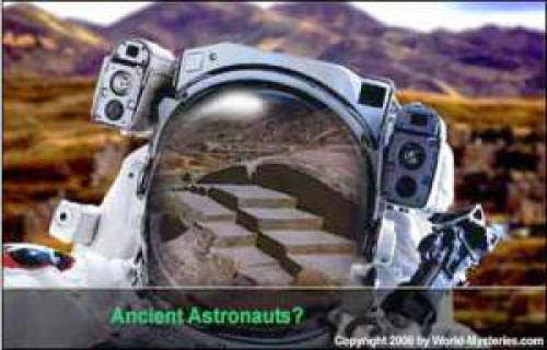 World Mysteries The Ancient Alien Astronauts Theory