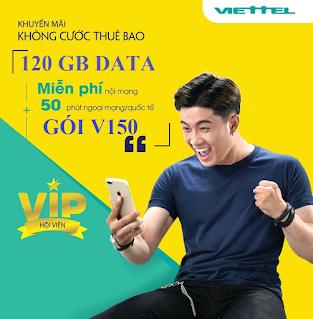 Miễn phí 120GB, Gọi thoải mái Gói V150 Viettel