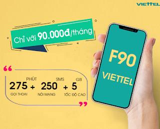 Miễn phí 5GB, Gọi Thoải mái Ngoại và Nội mạng Gói F90 Viettel