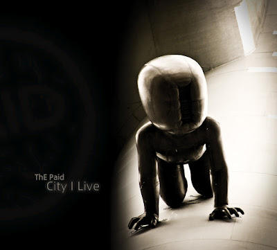 ThE Paid - City I Live (2011)