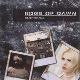 Edge of Dawn - Enjoy the Fall