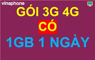 Gói cước 3G 4G 1GB 1 ngày, Gọi Miễn phí Vinaphone
