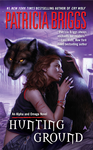 Book Review: Hunting Ground (Alpha & Omega, Book 2), By Patricia Briggs Cover Artwork