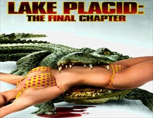 فيلم Lake Placid: The Final Chapter