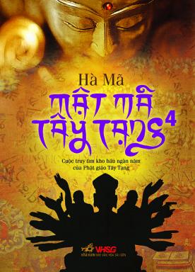 Truyện audio phiêu lưu, hành động sưu tầm: Mật mã Tây Tạng - Hà Mã (Tập  04)