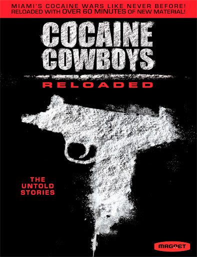 Cocaine Cowboys Reloaded (2013)