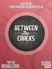 Between the Cracks hosted by JJ