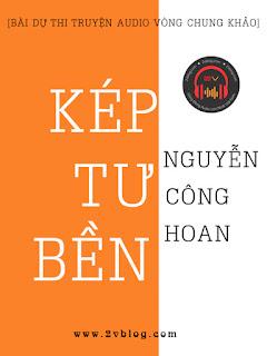 Bài dự thi truyện audio vòng Chung Khảo: Kép Tư Bền