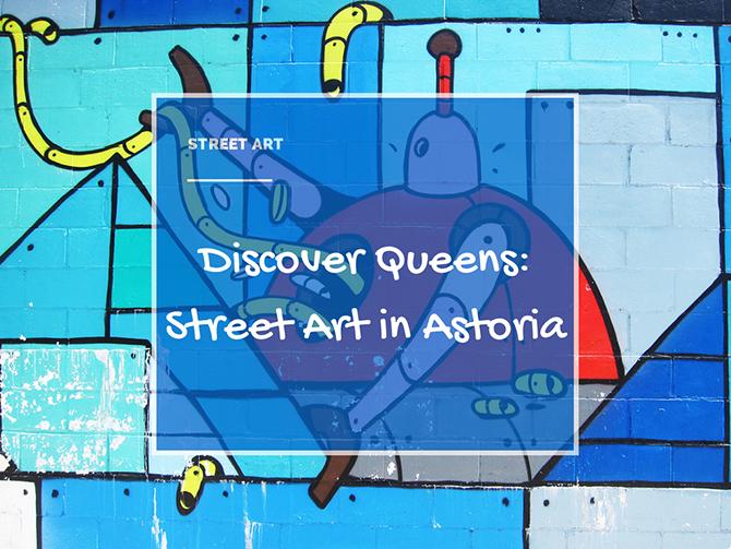Street Art Astoria
