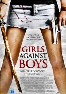 Trả Thù Đàn Ông - GIRLS AGAINST BOYS