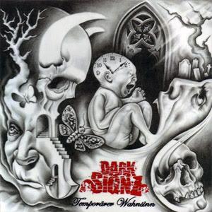 Dark Signz - Temporärer Wahnsinn