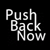 Push Back Now - PBN