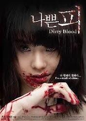 Dirty Blood - Huyết nhục 18+