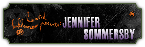 Haunted Halloween with Janenifer Sommersby and a giveaway!
