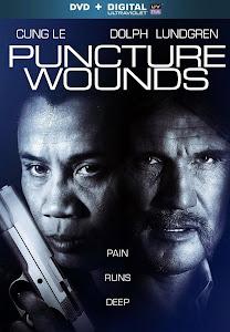 Vết Thương Khó Lành - Puncture Wounds poster