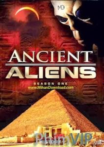 Người Ngoài Hành Tinh Cổ Đại 1 - Ancient Aliens Season 1 poster