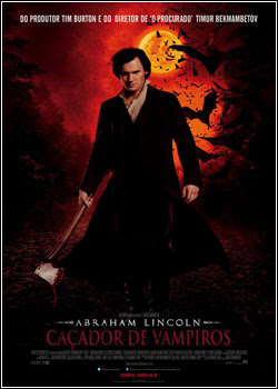 5 Download   Abraham Lincoln: Caçador de Vampiros   DVDRip AVI Dual Áudio + RMVB Dublado