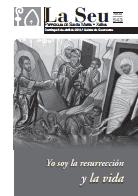 Hoja Parroquial Nº543 - Yo soy la resurrección y la vida. Iglesia Colegial Basílica de Santa María de Xàtiva - Sexto aniversario de la erección de la colegiata.