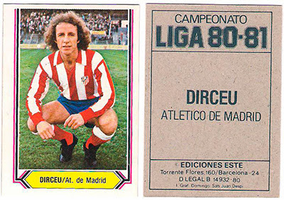 At. Madrid - Ediciones ESTE 80/81 Dirceu