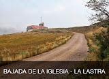 2013 - 02 Bajada de la Iglesia - La Lastra