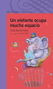 Un elefante ocupa mucho espacio. Cuentos sobre la tolerancia y el respeto