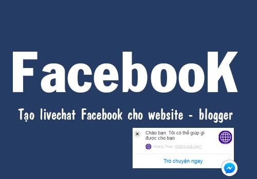 huong-dan-cai-dat-customer-chat-facebook-cho-blogger-moi-nhat