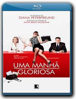 Download Uma Manhã Gloriosa BluRay 1080p Dual Audio