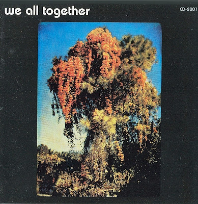 We All Together ~ 1972 ~ We All Together