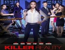 مشاهدة فيلم Killer Reality مترجم اون لاين