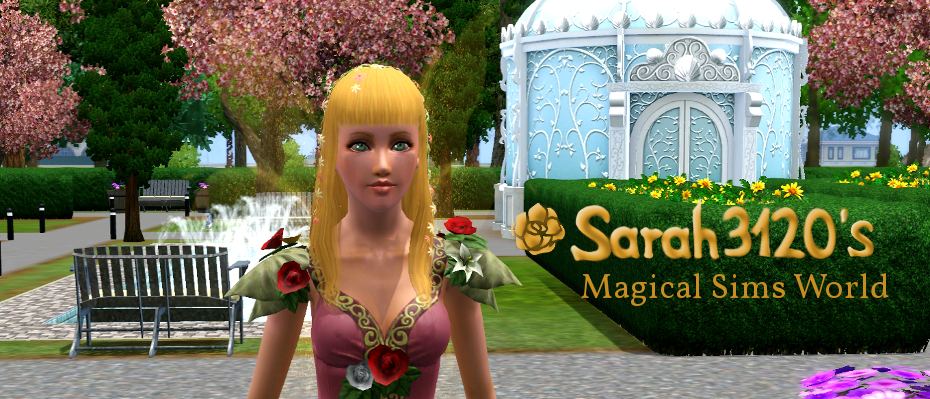 Sarah3120's Magical Sims World