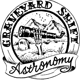 Graveyard Shift Astronomy