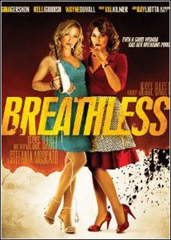 Breathless Legendado 2012
